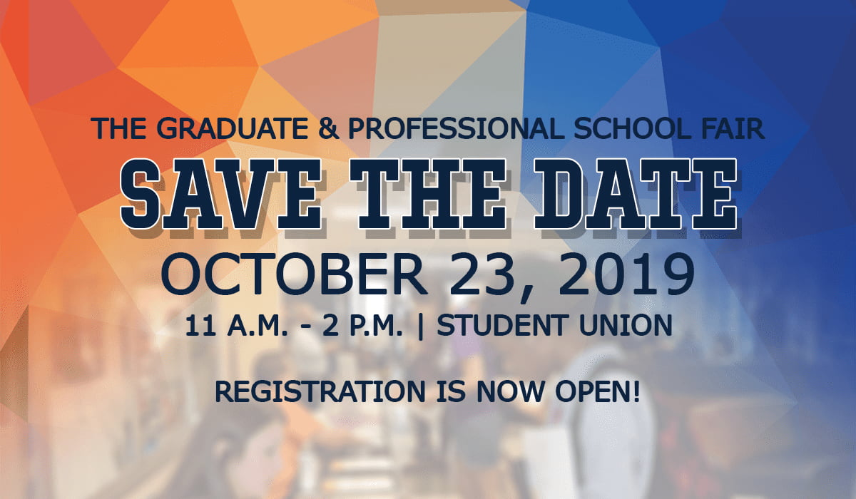 The graduate and professional school fair is Octoboer 28, 2019, registration is now open!